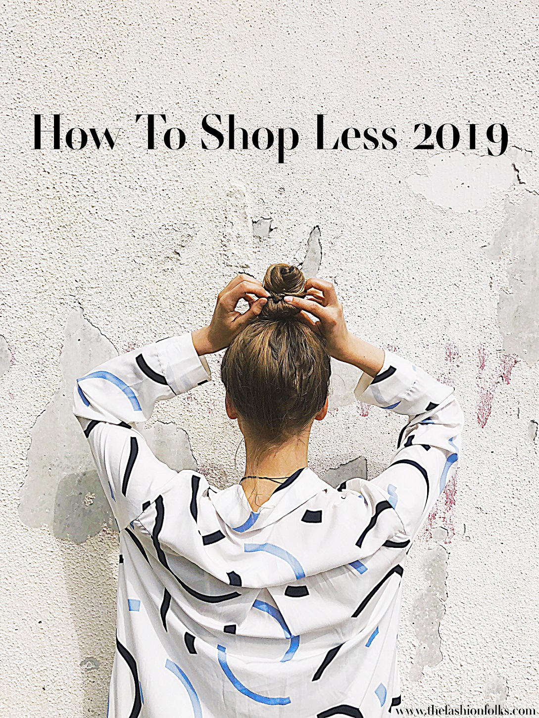 How To Shop Less 2019