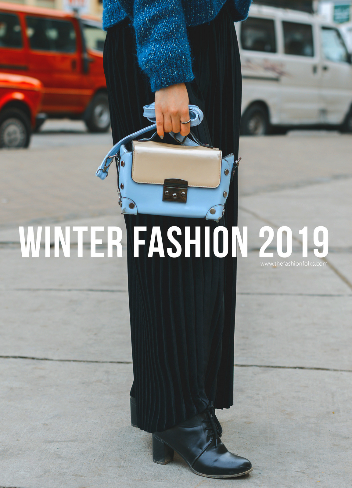 3 Ways To Work the Winter Fashion 2019