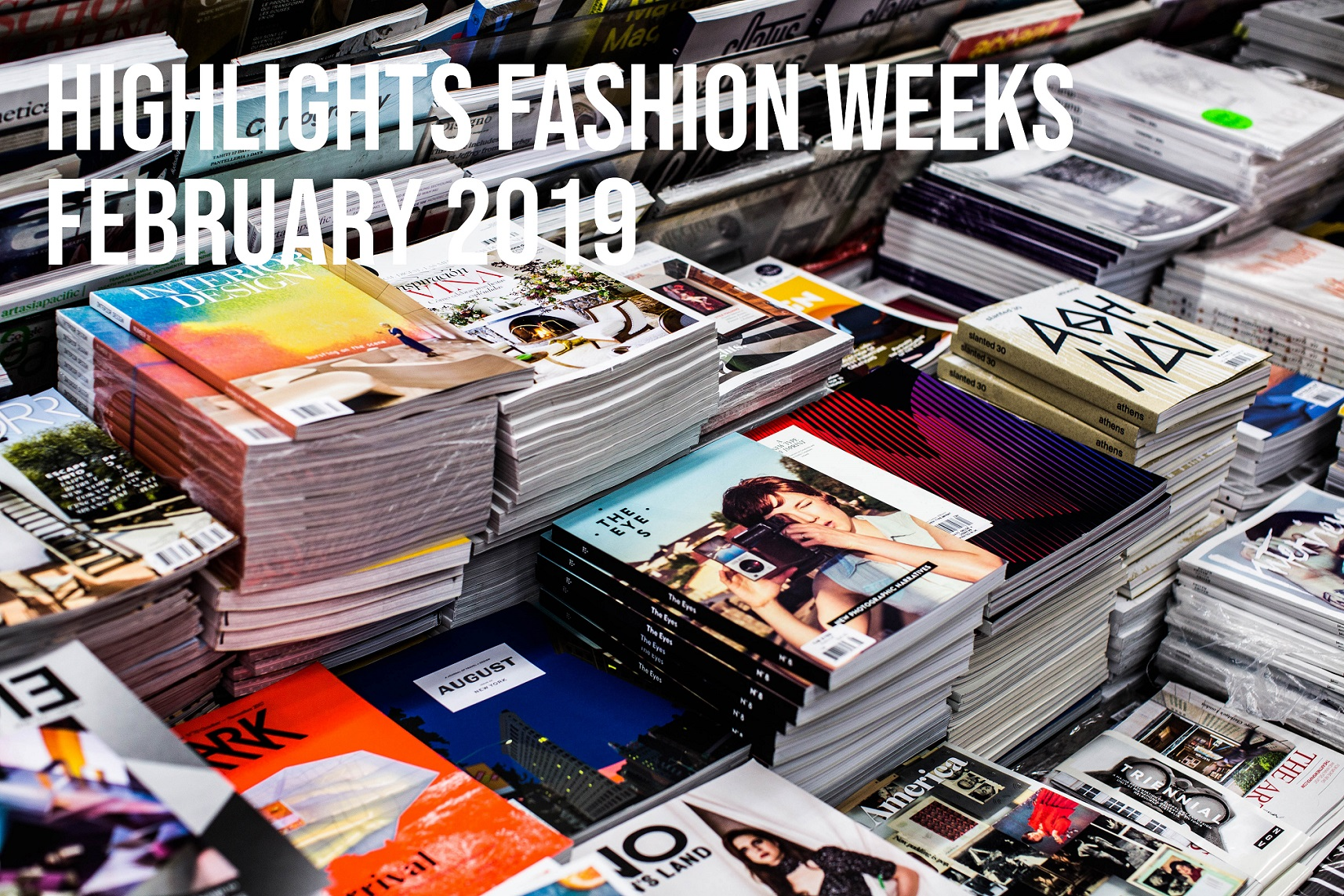 Highlights From The Fashion Weeks February 2019 – Part 2