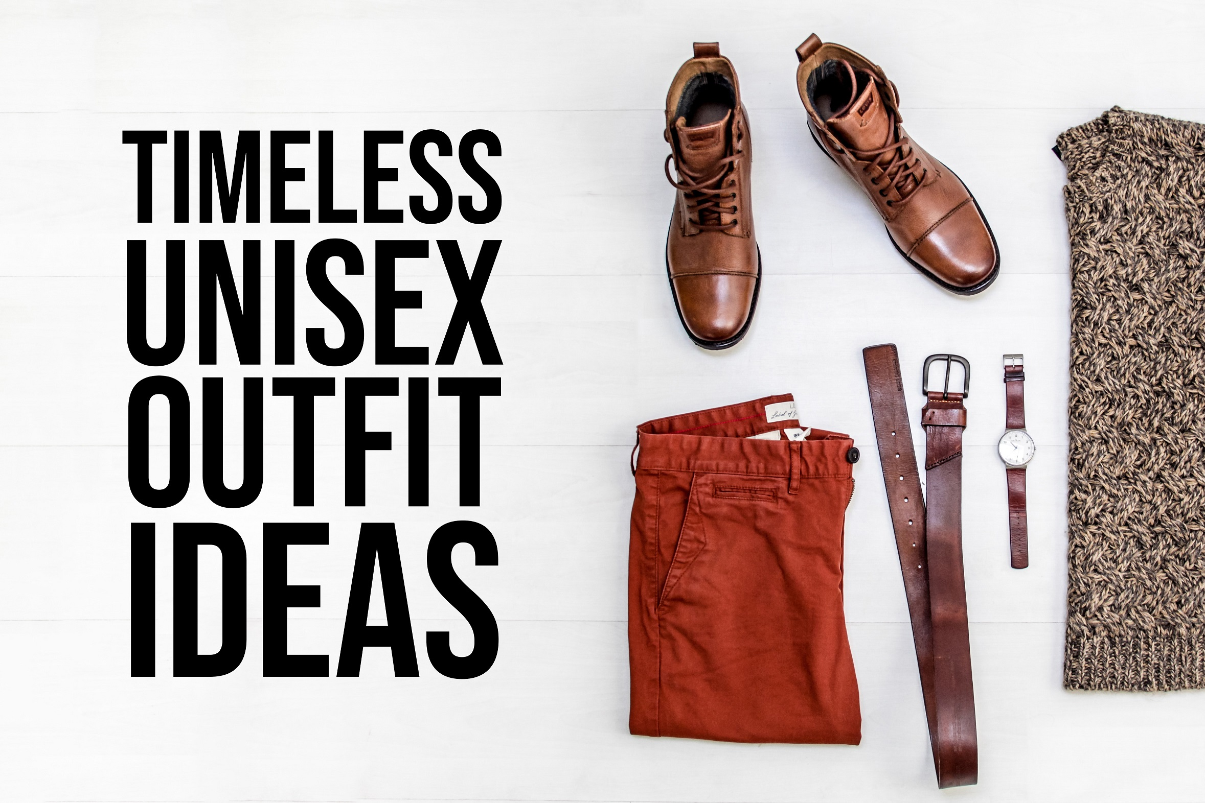 4 Unisex Outfit Ideas 2019