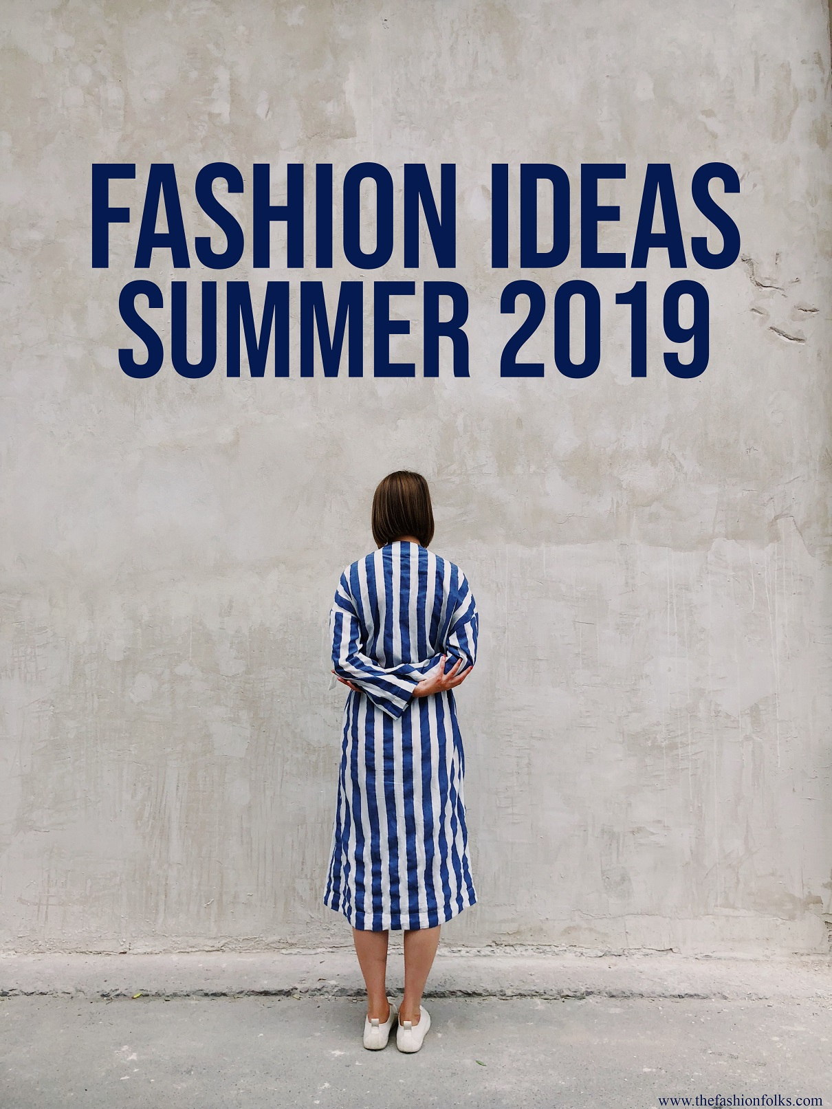 3 Fashion Combinations Summer 2019