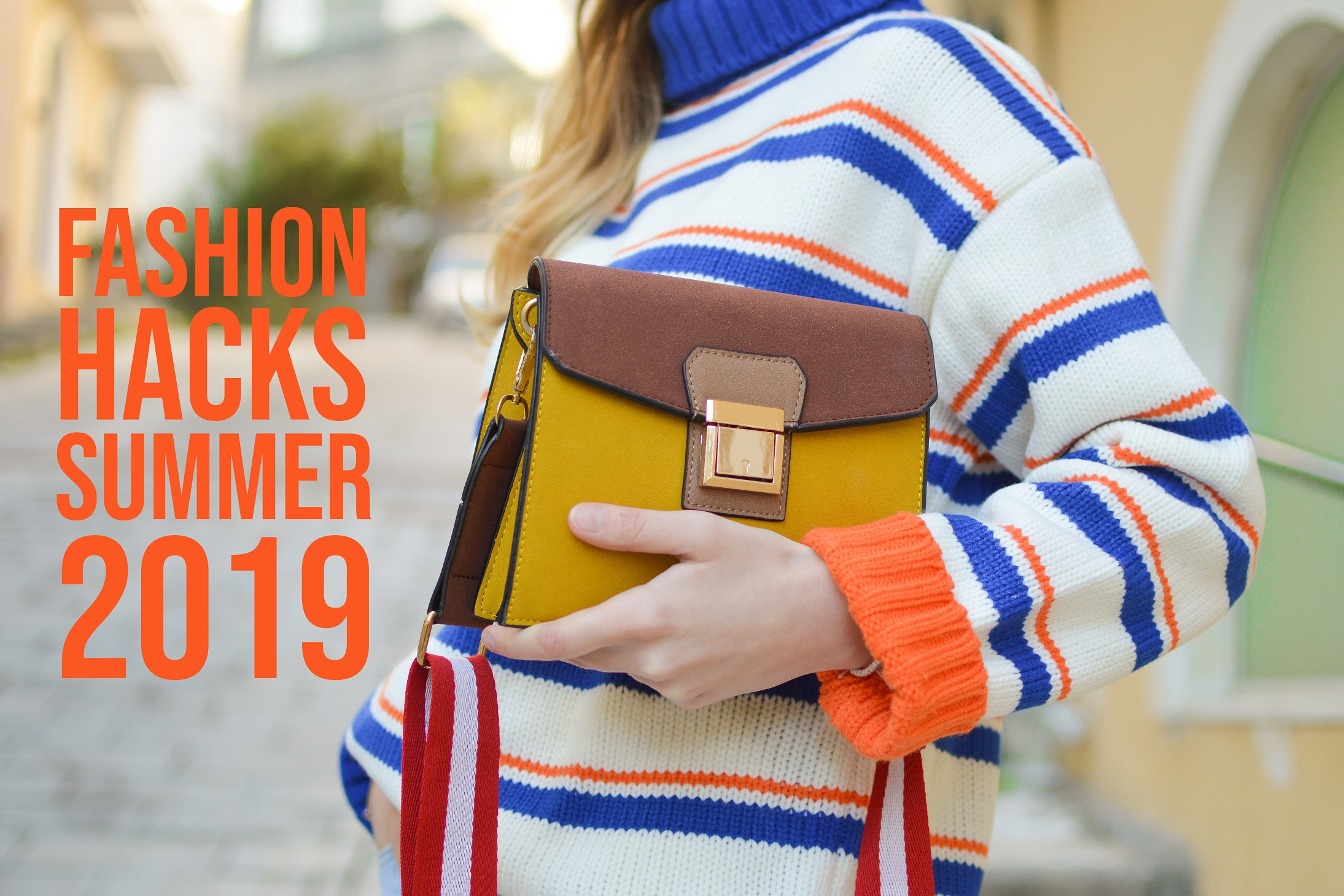 Fashion Hacks Summer 2019