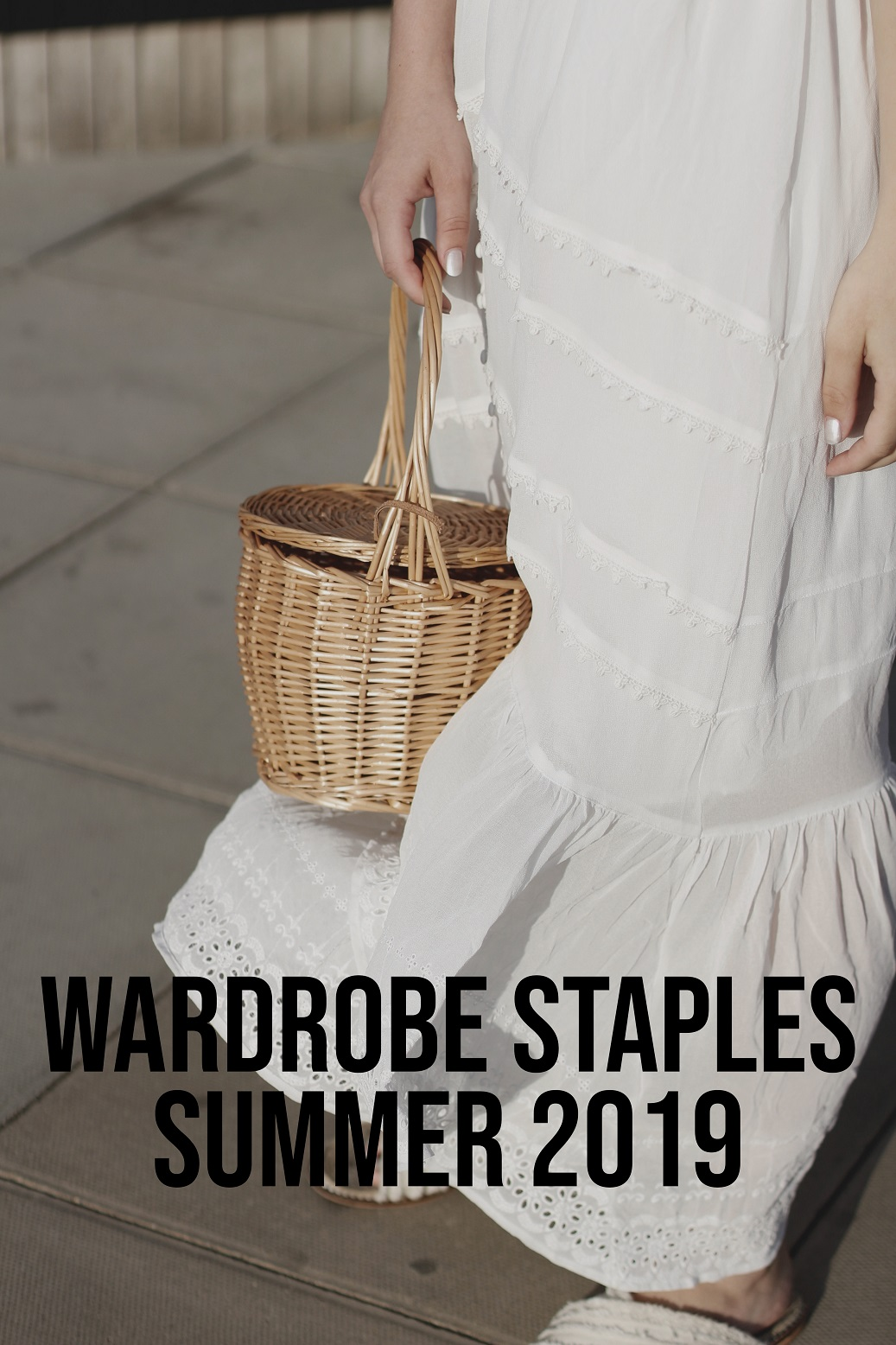 Wardrobe Staples Summer 2019