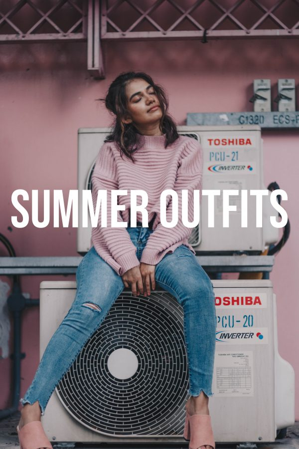 Summer Outfits 2019 to Wear Before Fall