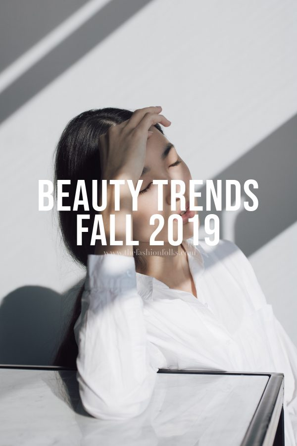 Beauty Trends Fall 2019