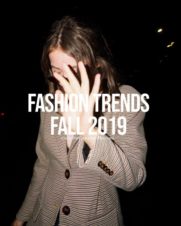 Fashion Trends Fall 2019