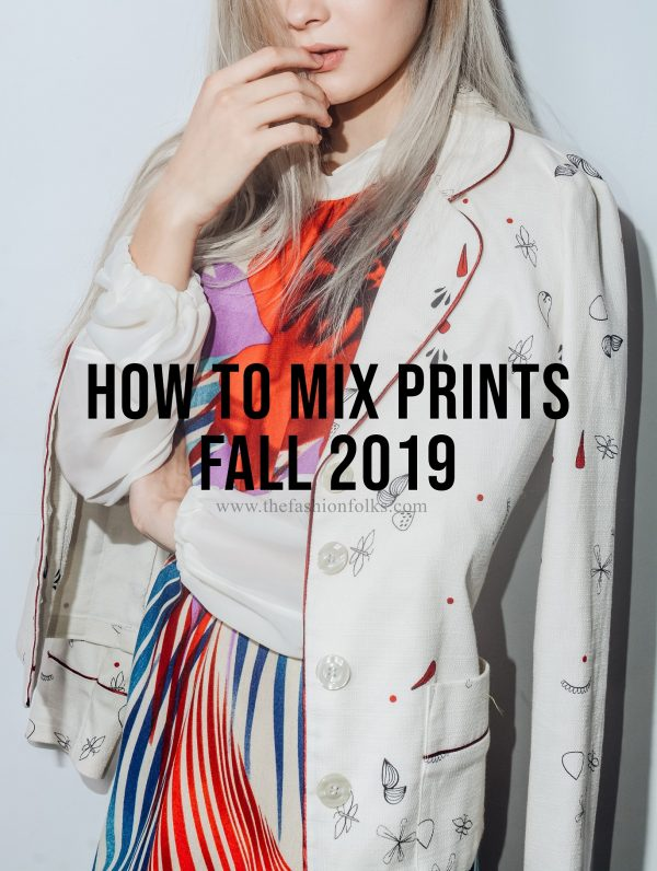 How To Mix Prints Fall 2019
