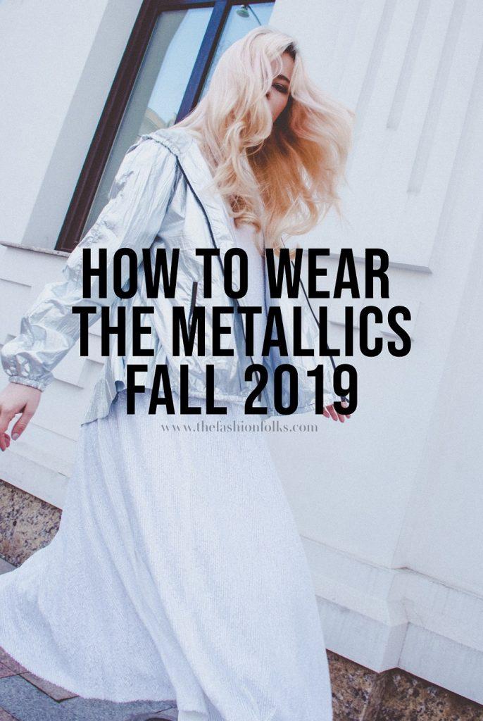 Metallics Fall 2019