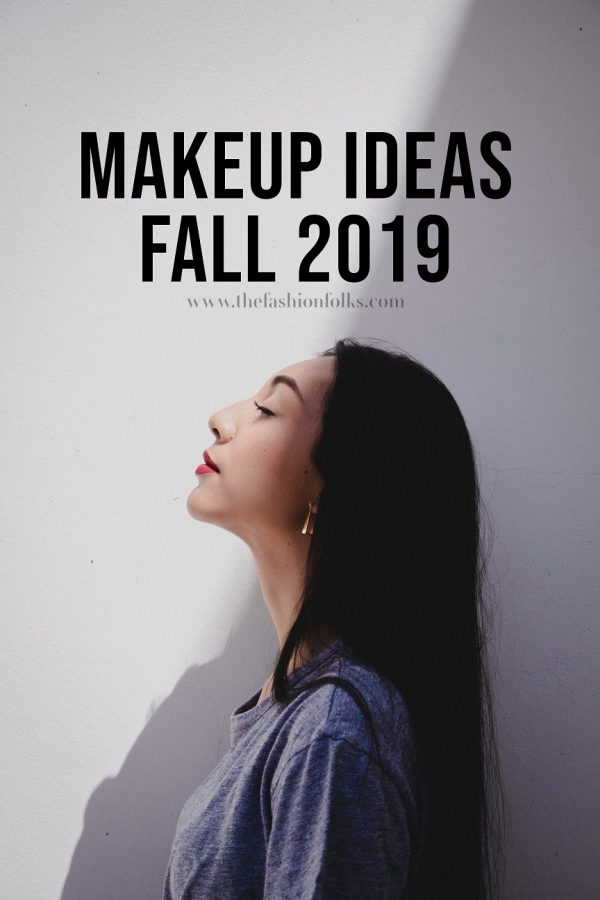 Makeup Ideas Fall 2019