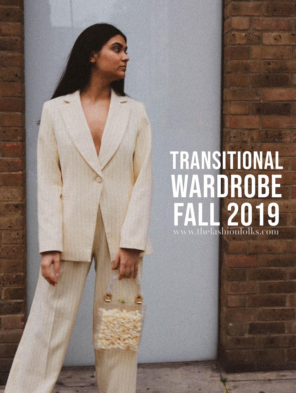 Transitional Wardrobe Fall 2019
