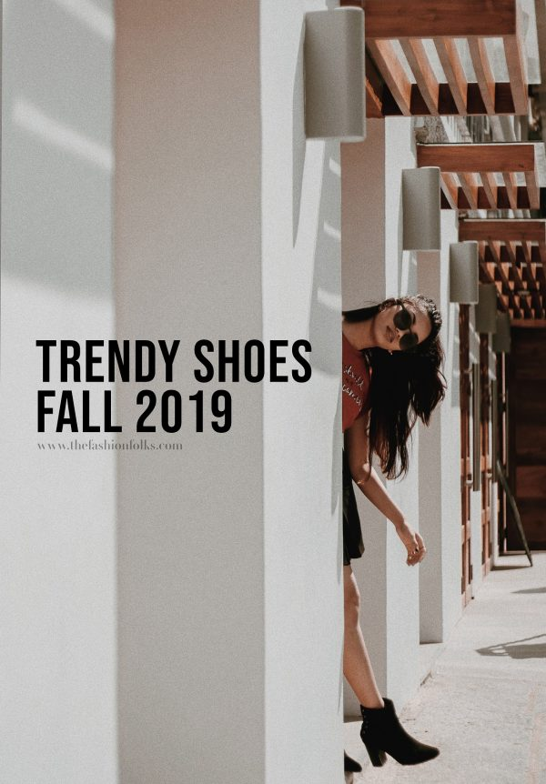 Trendy Shoes Fall 2019
