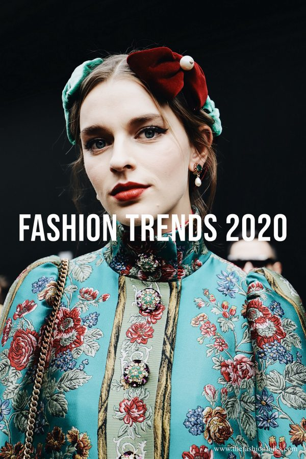 Preview: Fashion Trends 2020