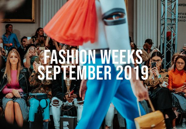 Highlights From the Fashion Weeks Fall 2019