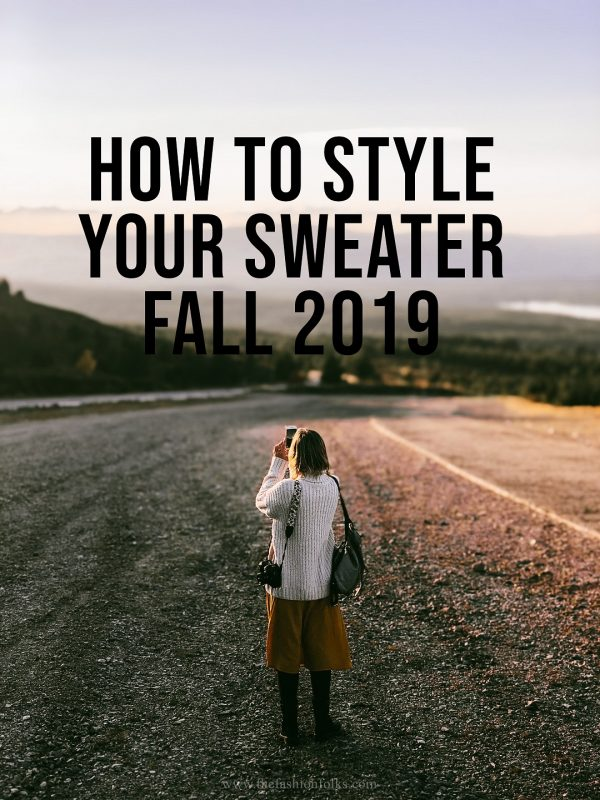 How To Style Your Knitted Sweater Fall 2019