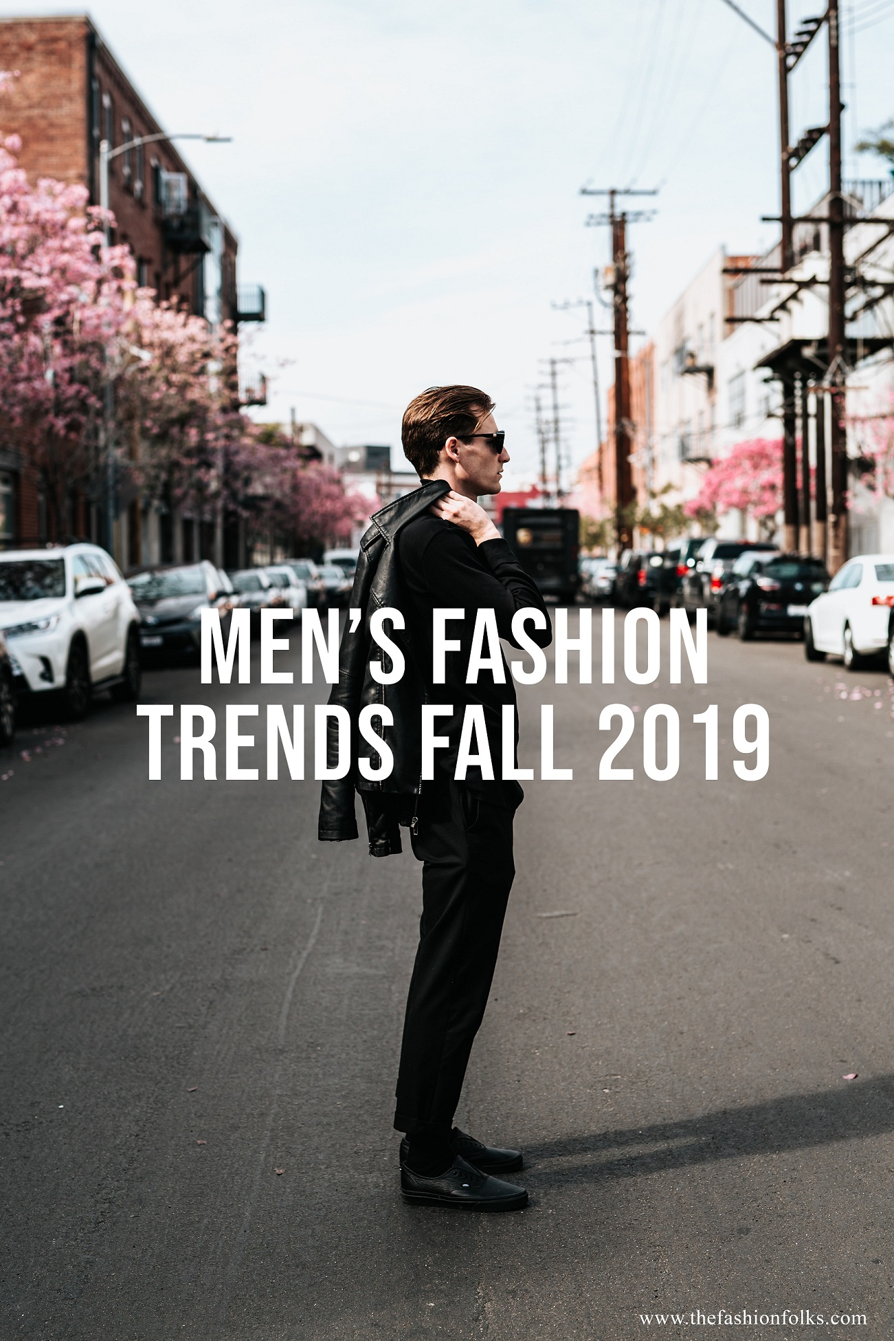 Men's Fashion Trends Fall 2019