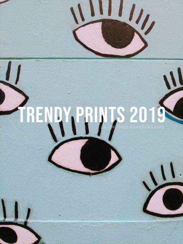 Trendy Prints 2019