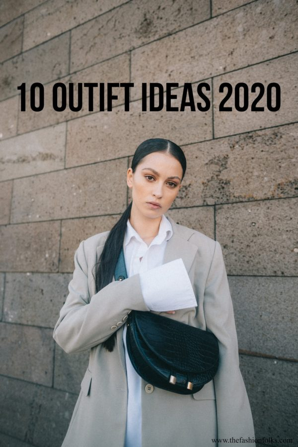 10 Outfit Ideas Winter 2020