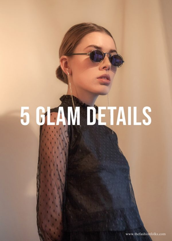 5 Glam Details 2020