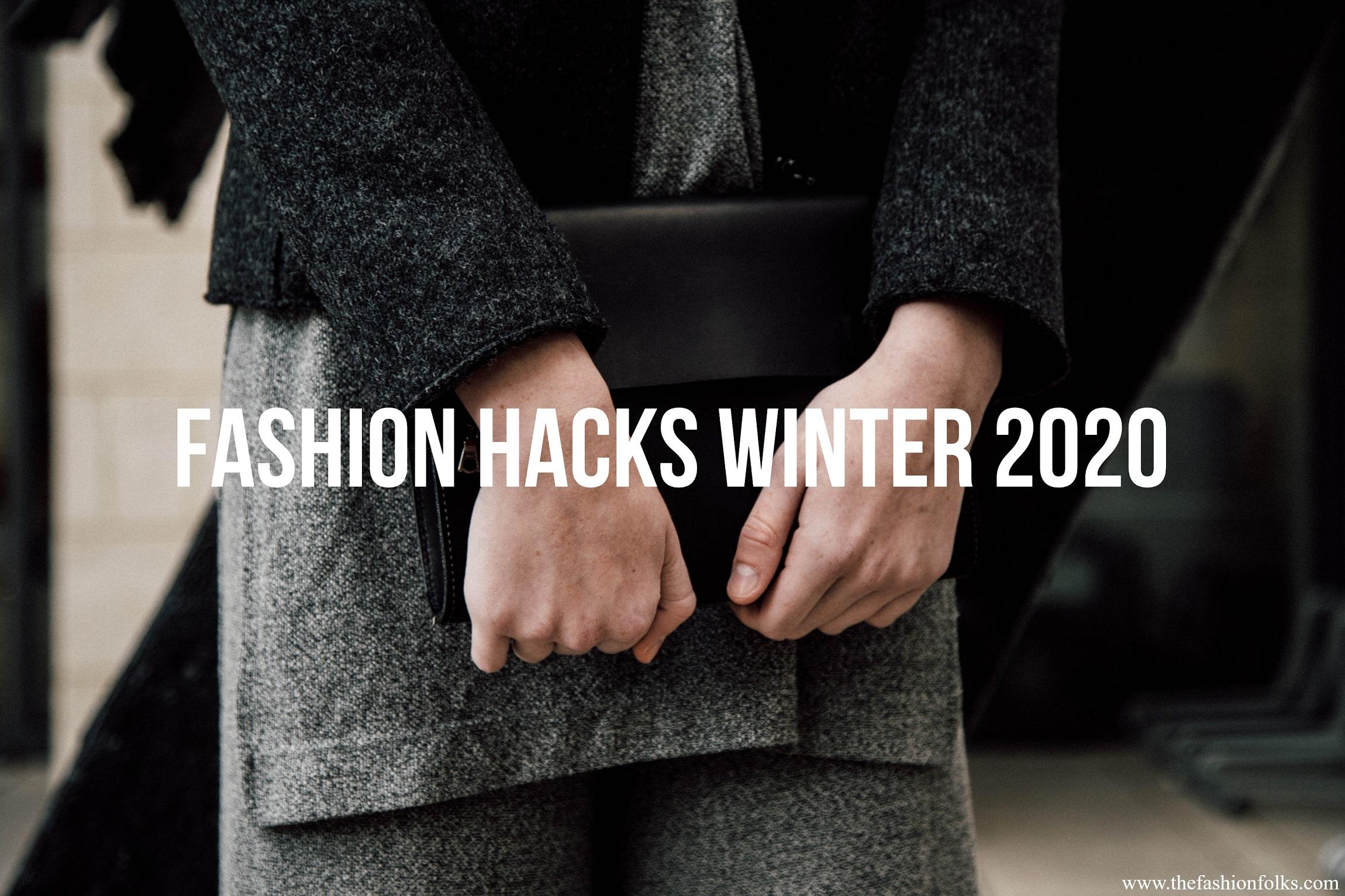 Fashion Hacks Winter 2020