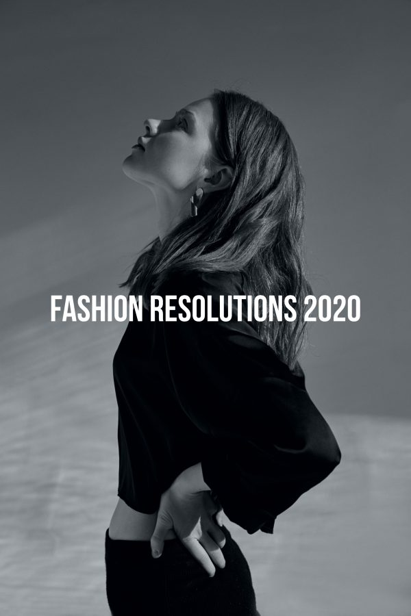 Fashion Resolutions 2020