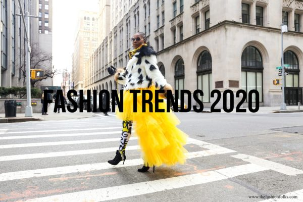 Fashion Trends 2020