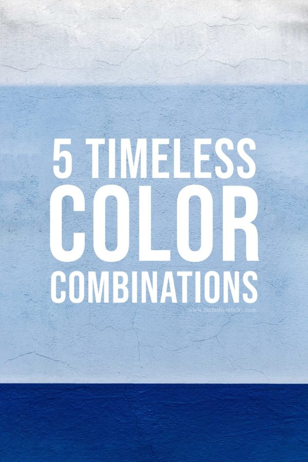 5 Timeless Color Combinations
