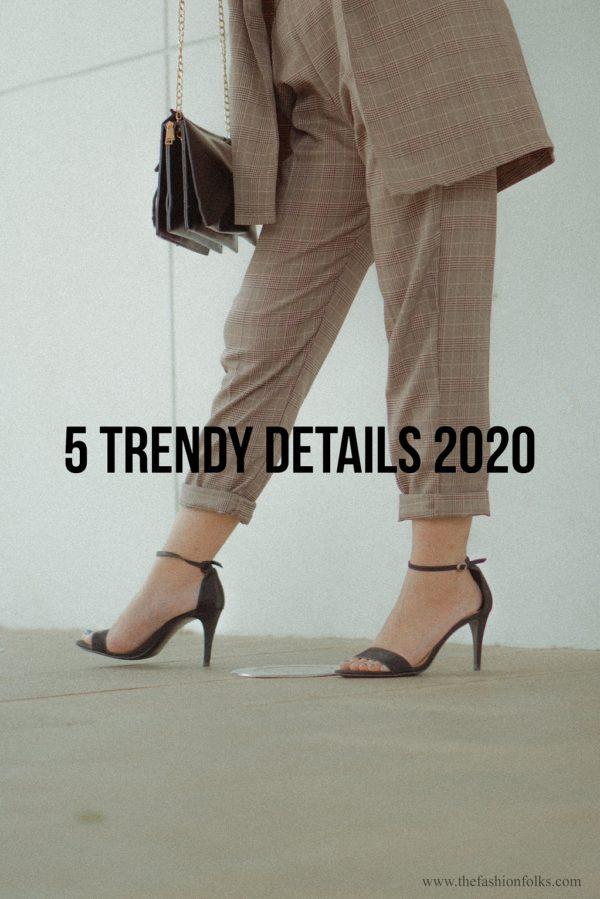 5 Trendy Details Winter 2020