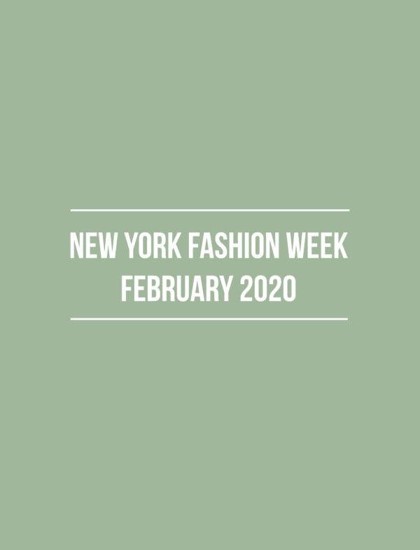NYFW February 2020 – Summary