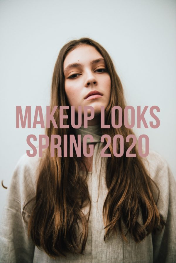 5 Makeup Looks Spring 2020