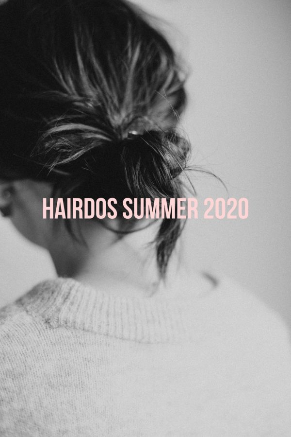 3 Practical Hairdos Summer 2020
