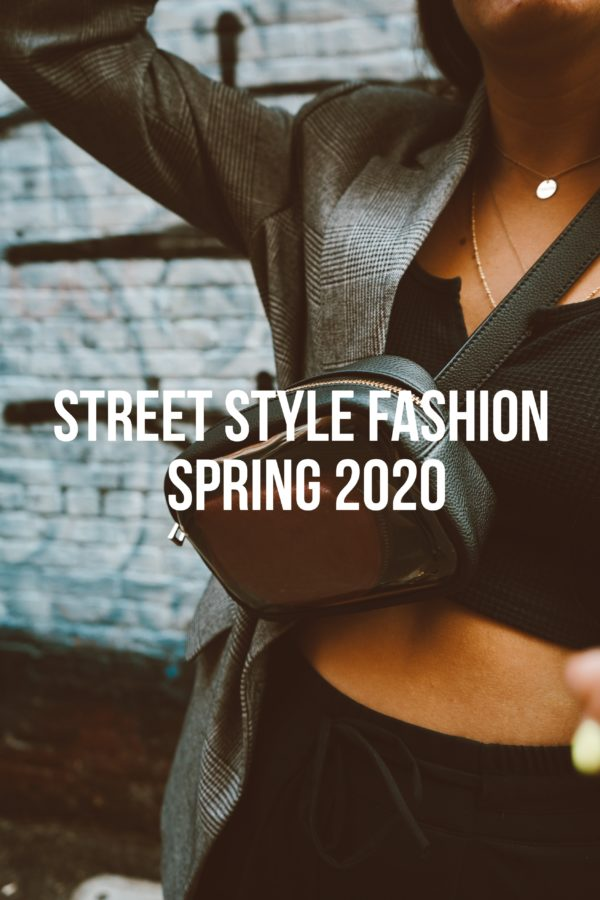 Street Style Fashion May 2020