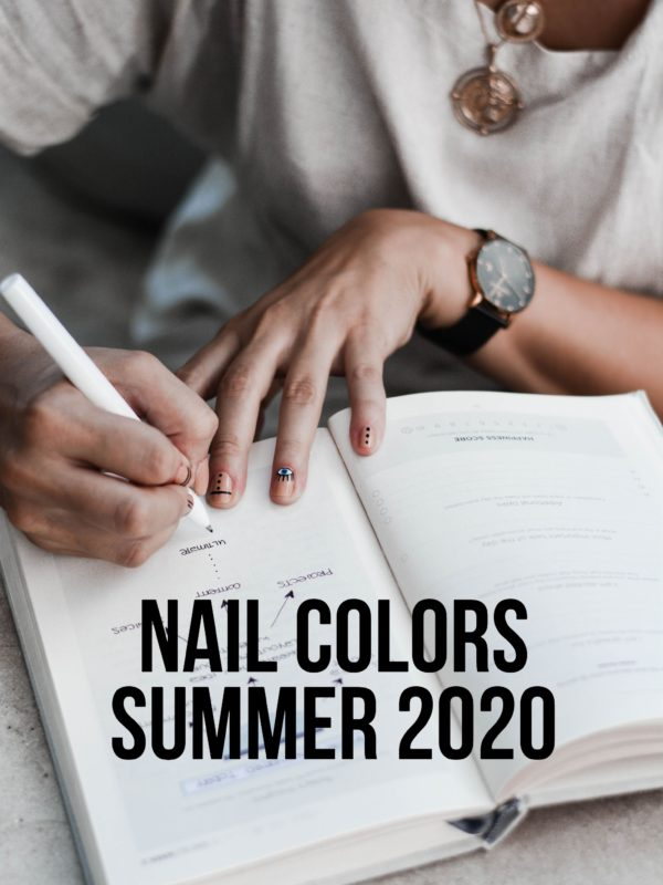 Nail Colors Summer 2020
