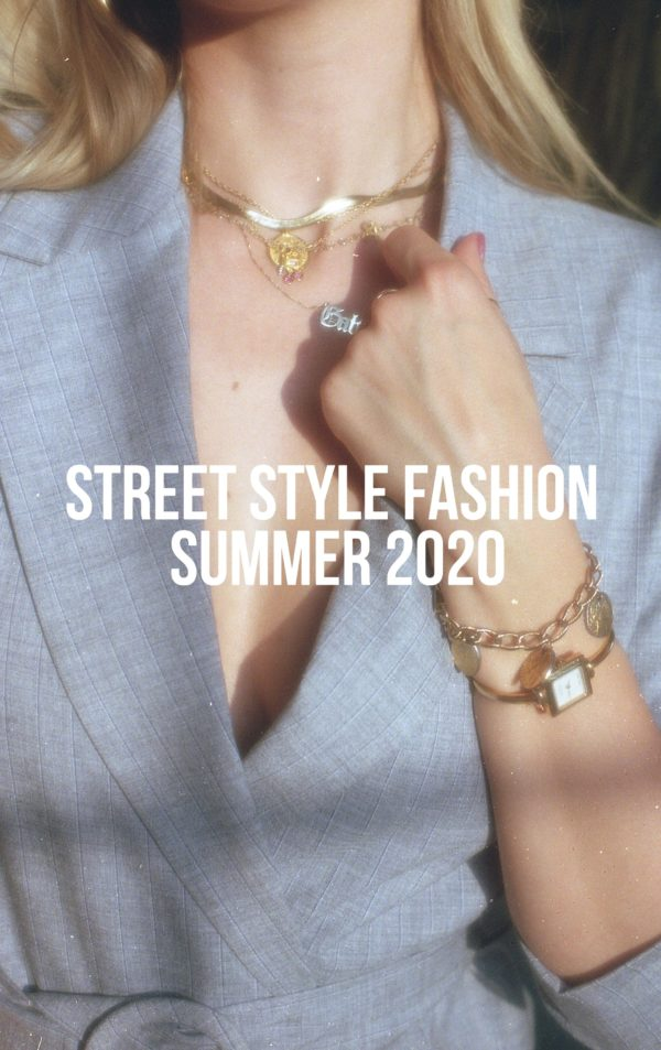 Street Style Fashion June 2020