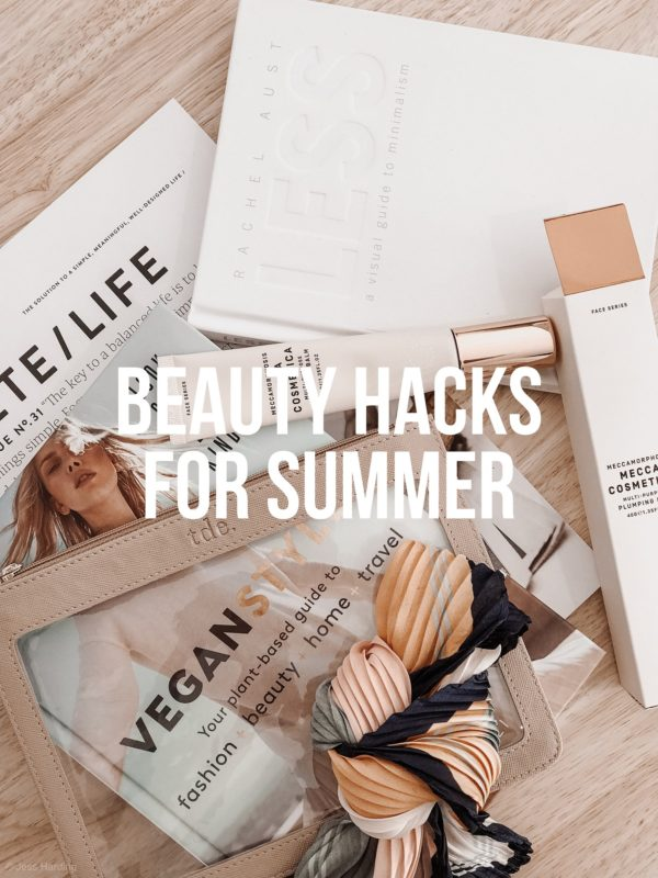 Beauty Hacks Summer 2020