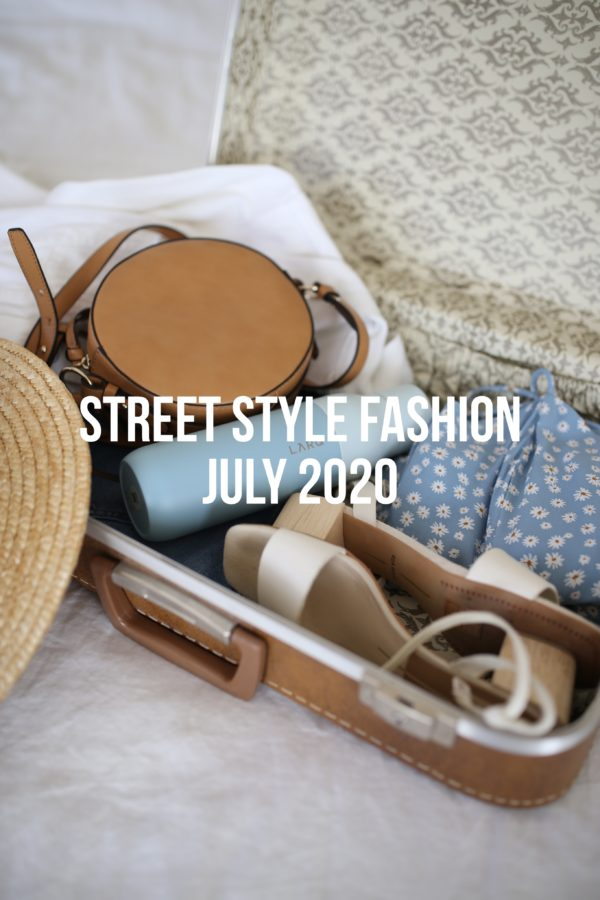 Street Style Fashion July 2020
