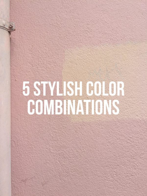 5 Stylish Color Combinations Summer 2020