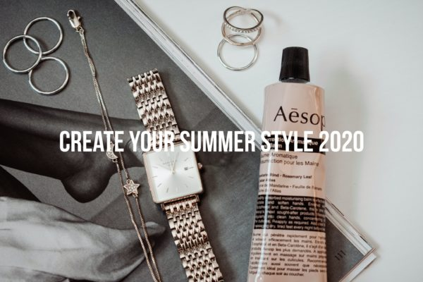 Create Your Summer Style 2020