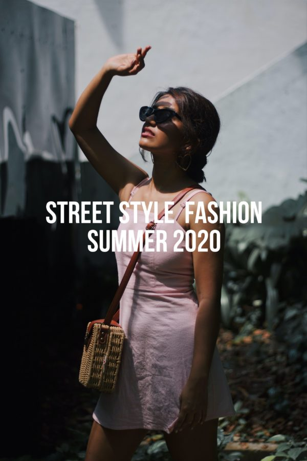Street Style Fashion August 2020