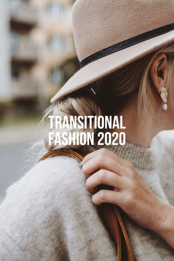 Transitional Fashion 2020