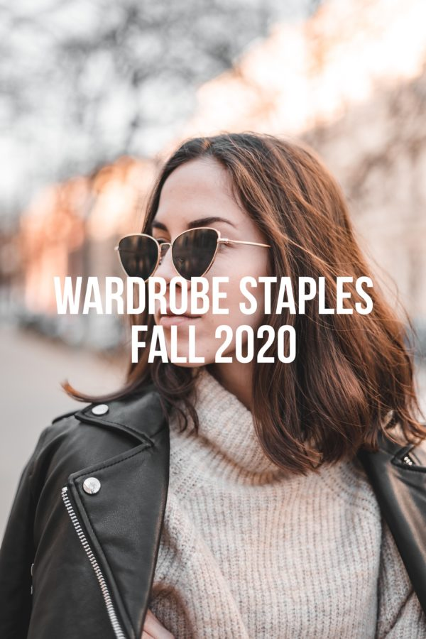 Wardrobe Staples Fall 2020