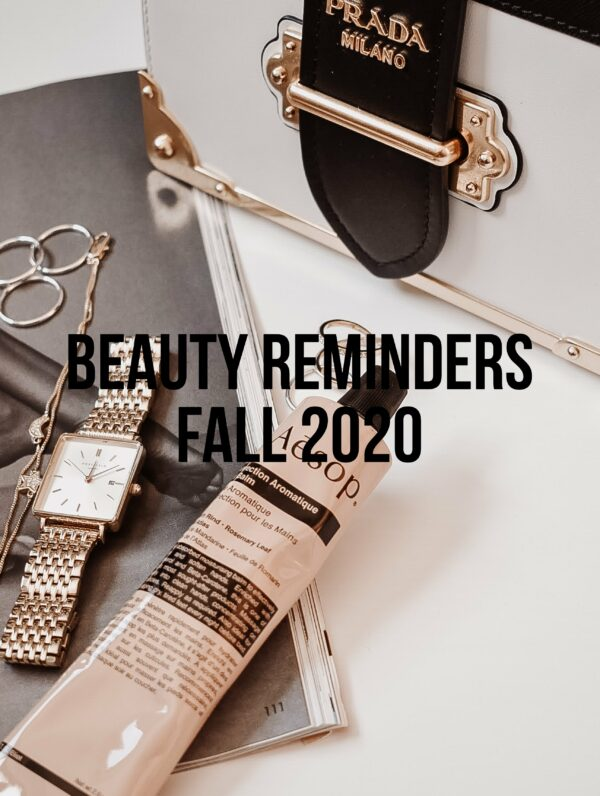Beauty Reminders Fall 2020