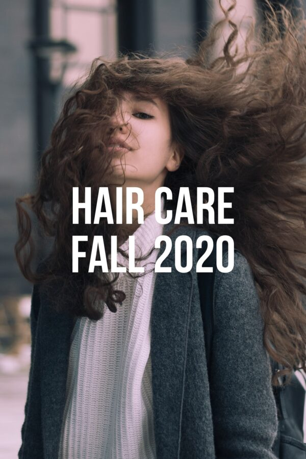 Hair Care Fall 2020