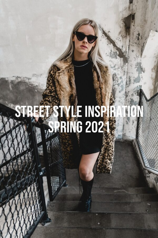Street Style March 2021