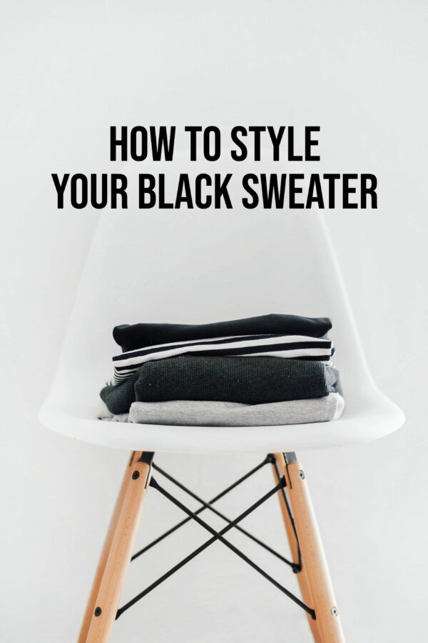 10 Ways To Style Your Black Sweater