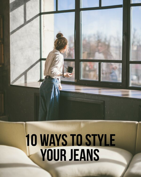 10 Ways To Style Your Jeans 2021