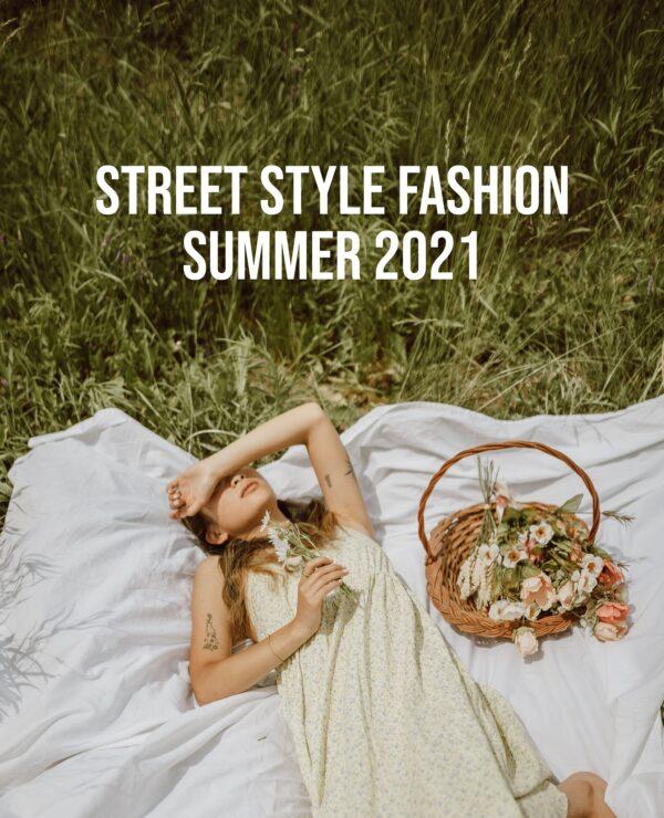 Street Style June 2021