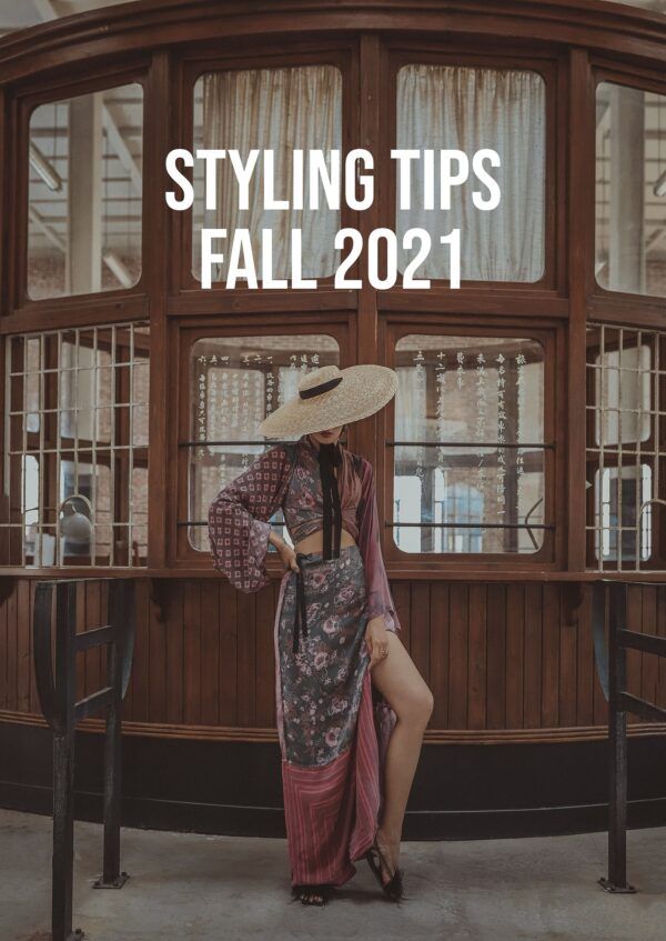 3 Quick Styling Tips Fall 2021