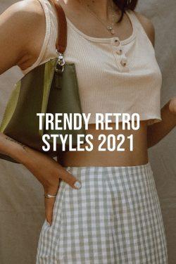 3-Trendy-Retro-Styles-2021