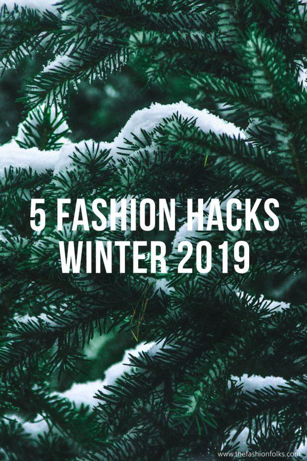 5 Fashion Hacks Winter 2019
