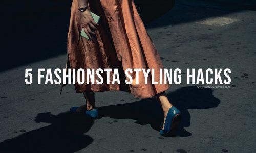 5-Fashionista-Styling-Hacks